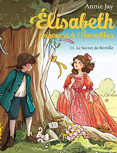 LE ELISABETH, PRINCESSE À...: SECRET DE BERTILLE